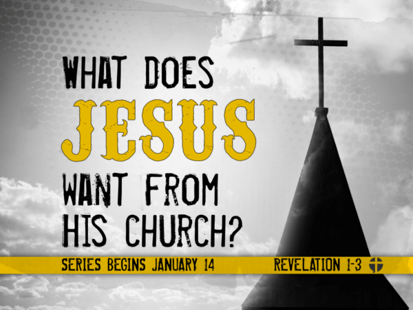 What Does Jesus Want from His Church?