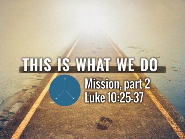 Mission, part 2