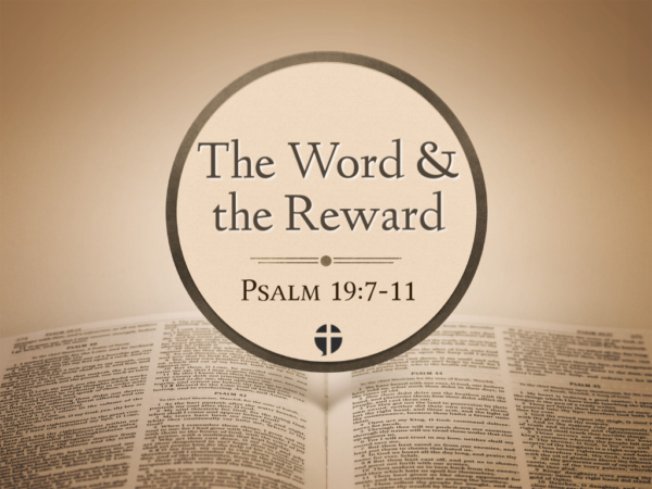 The Word and The Reward