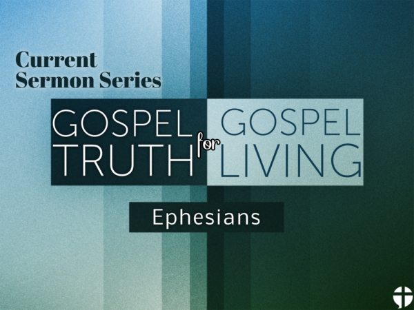Gospel Truth for Gospel Living